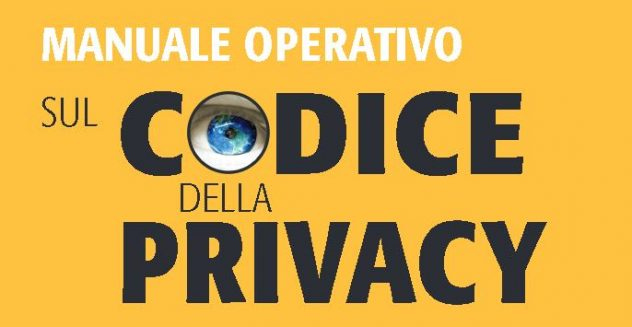 Manuale operativo sul Codice della Privacy